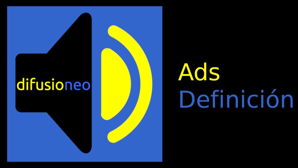 Ads-definición difusioneo